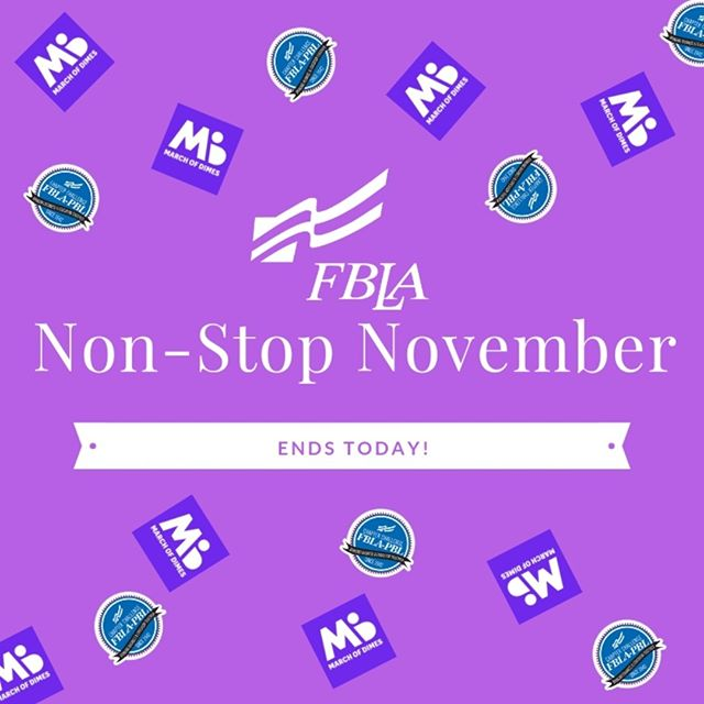 Don't forget FBLA's Non-Stop November ends today! Submit your activities today in order to be recognized for your efforts this past month!