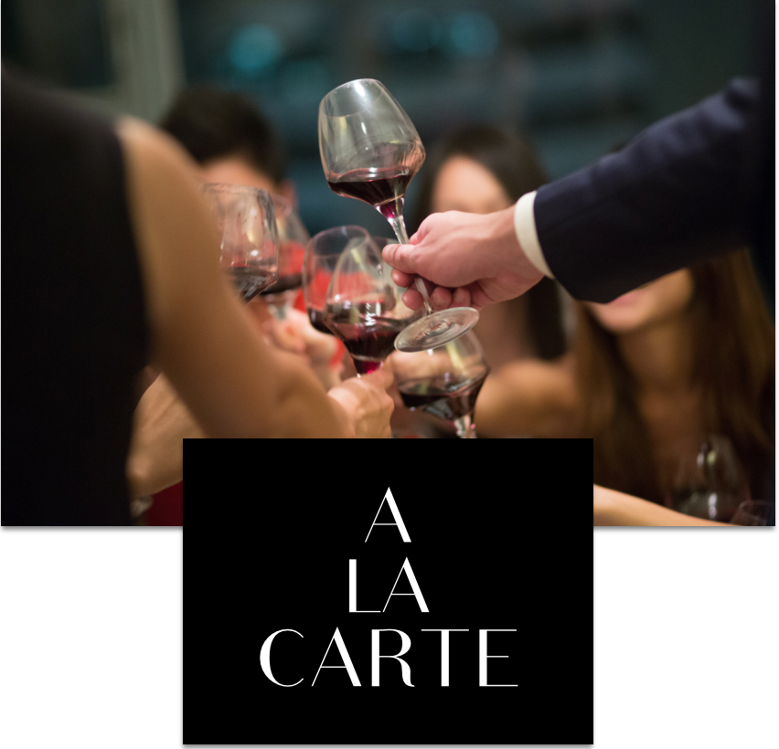 *Full flexibility  *Enjoy the wines from your own cellar or our full menu with your friends and family,  entertained by a Sommelier