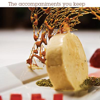 The Accompaniments you keep
