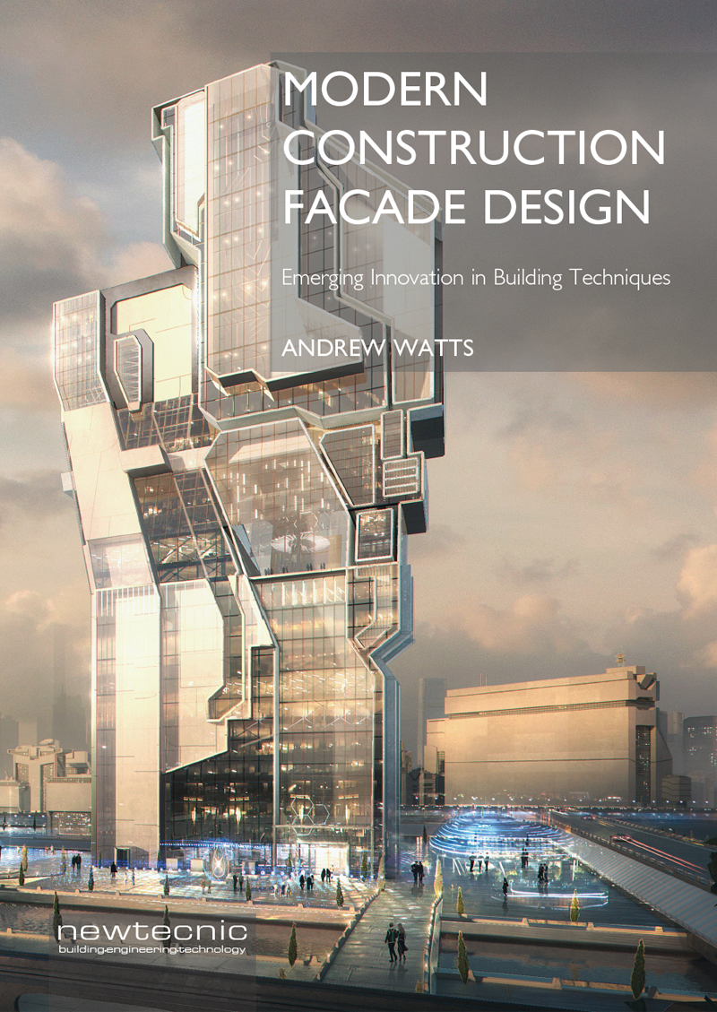 Modern Construction Facade Design , a companion to Modern Construction Case Studies, provides detailed insight into the facade engineering design process for 12 ambitious building projects, all developed by Newtecnic.