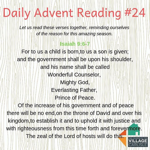 Daily Advent Reading #24:  Isaiah 9:6-7