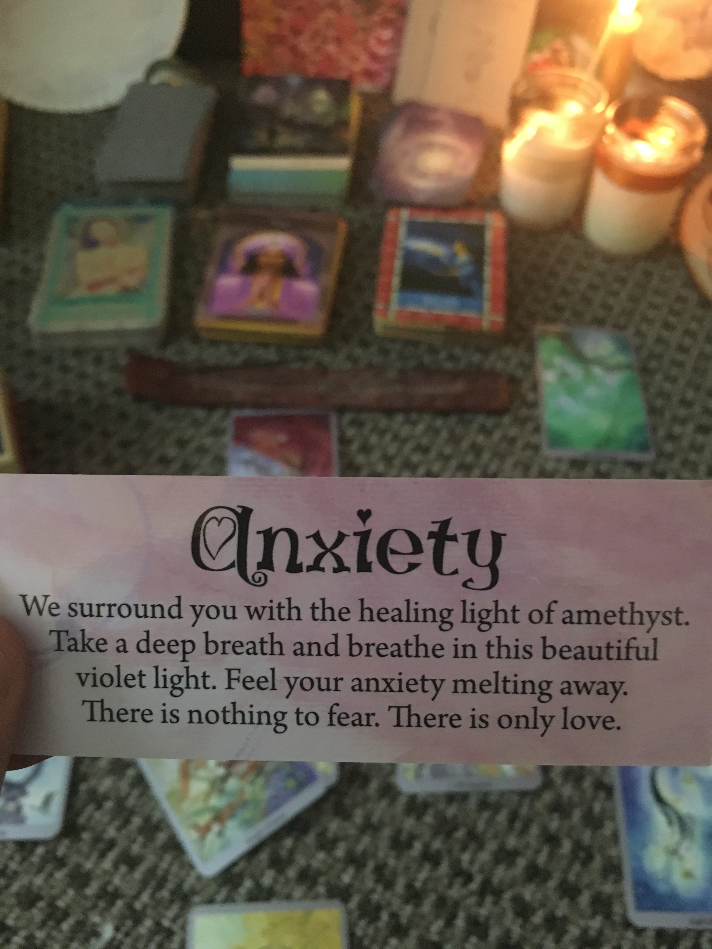 A card I pulled while sitting in my station on a day when I felt particularly anxious
