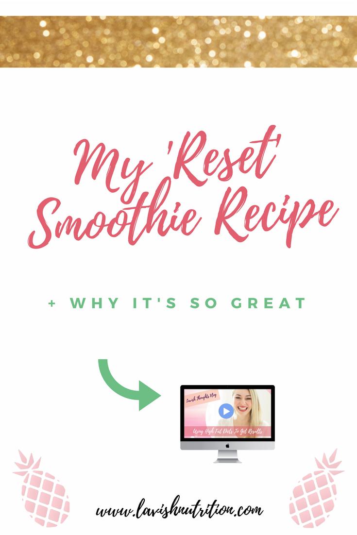 Reset Smoothie Recipe