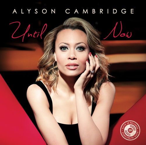 Alyson Cambridge - Until Now