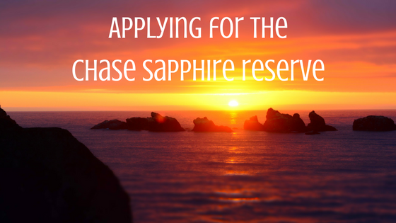 Applying for the chase sapphire reserve.png