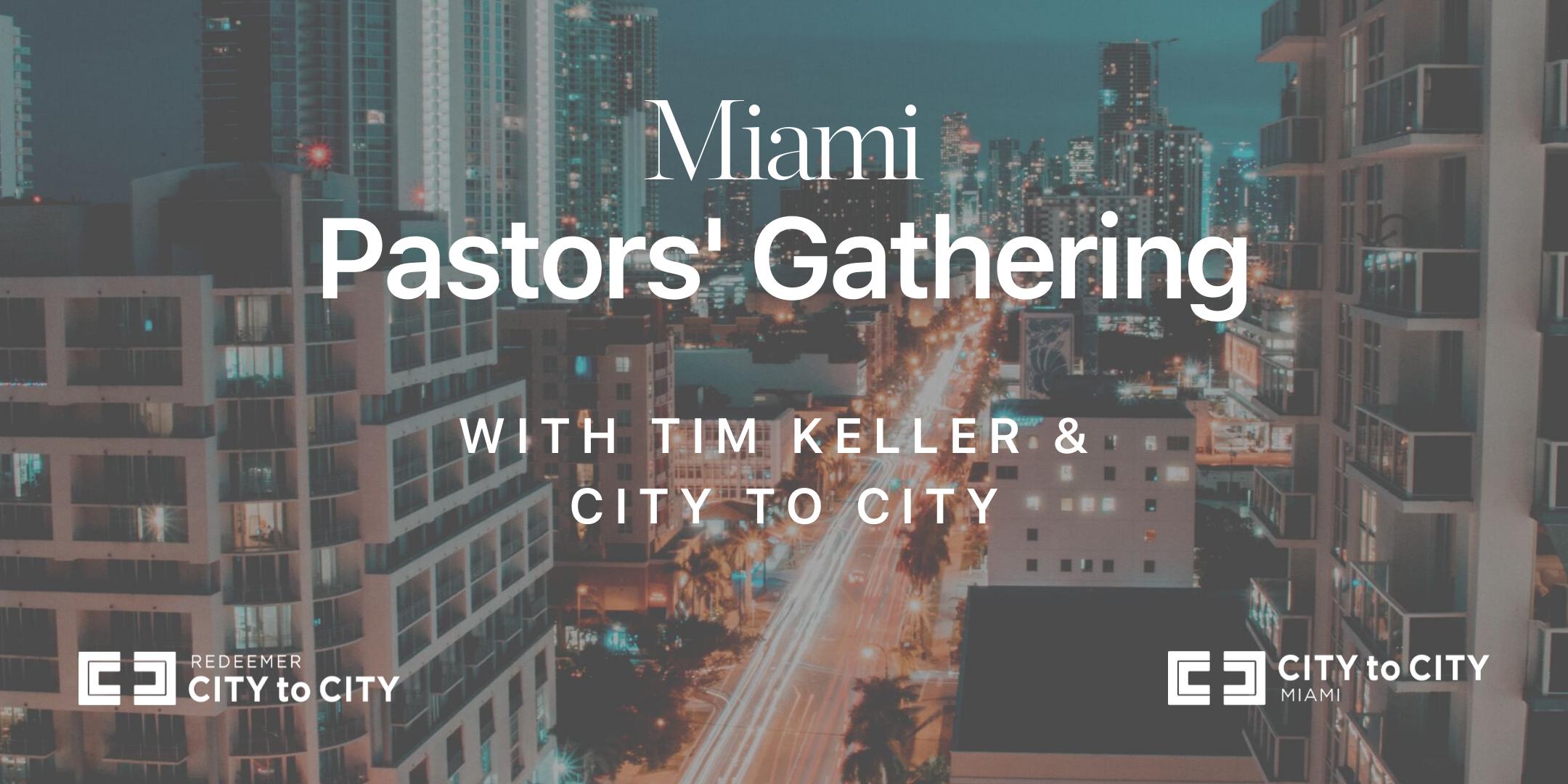 Miami Pastors Gathering with Tim Keller