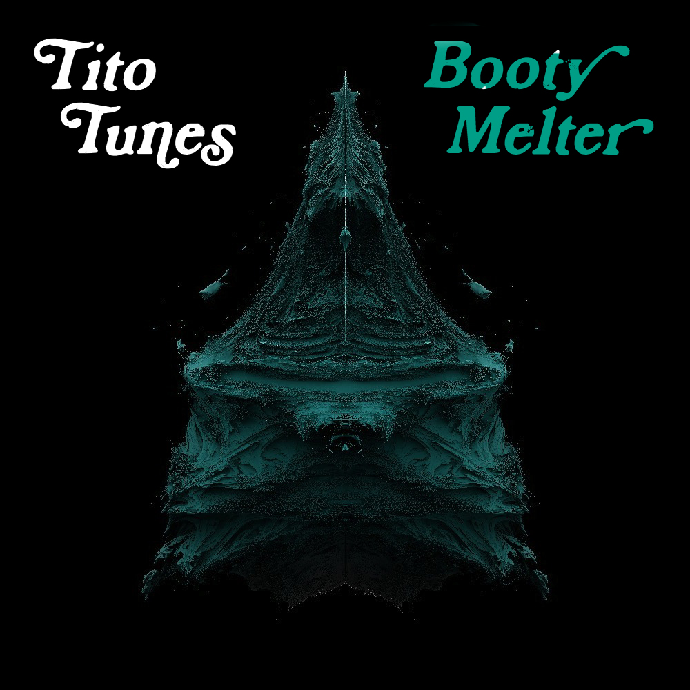 Booty Melter (2013