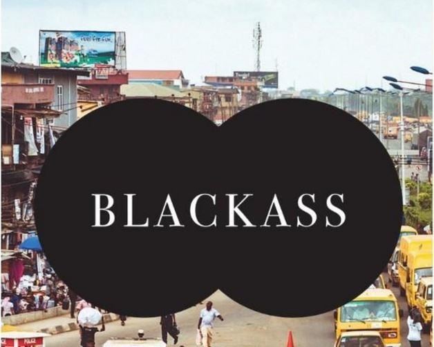 Blackass, by Igoni Barrett.
