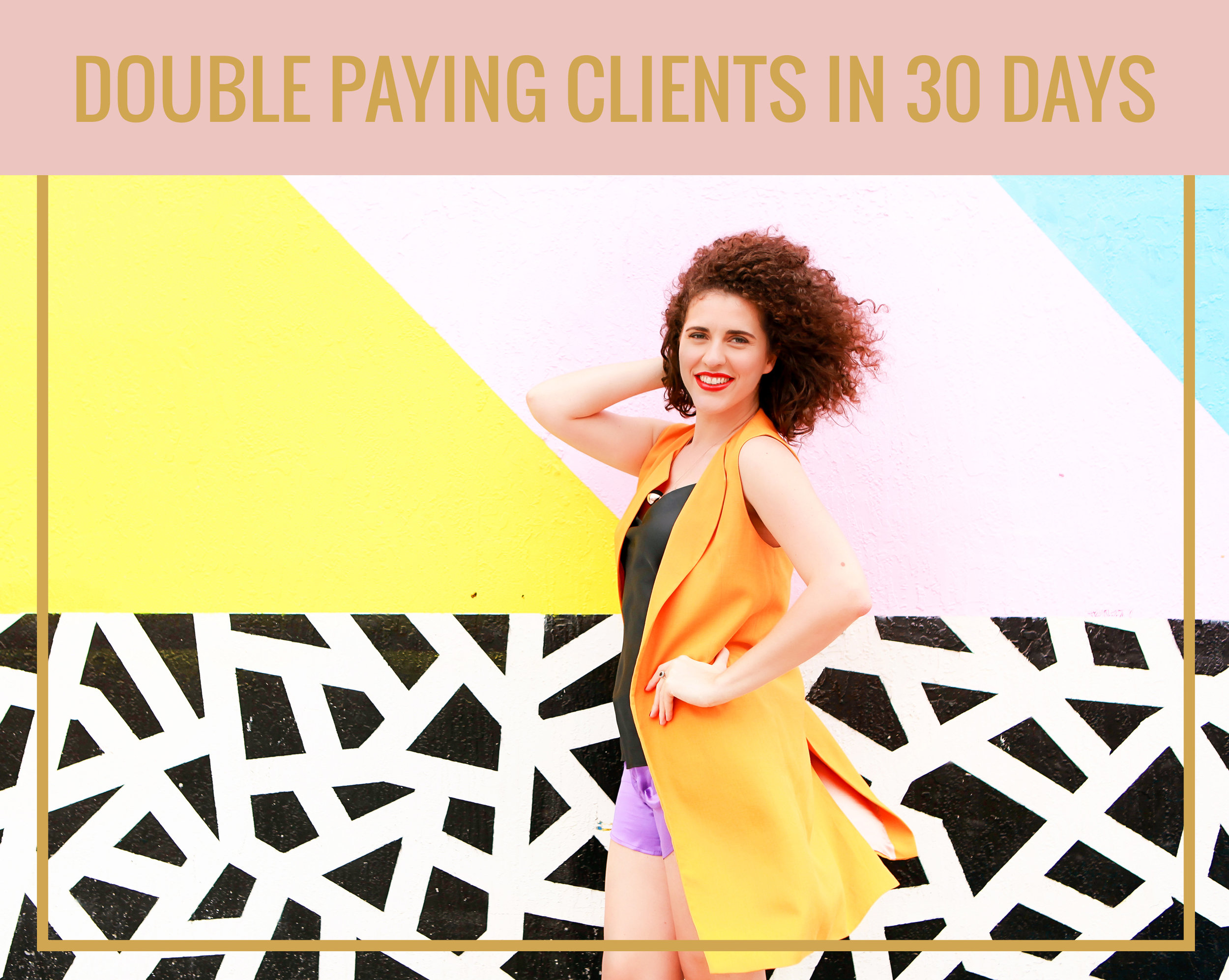 DOUBLE-PAYING-CLIENTS-IN-30-DAYS (1).jpg