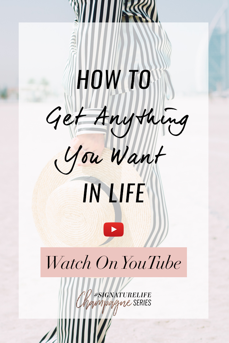 How To Get Anything You Want In Life-Pinterest.jpg