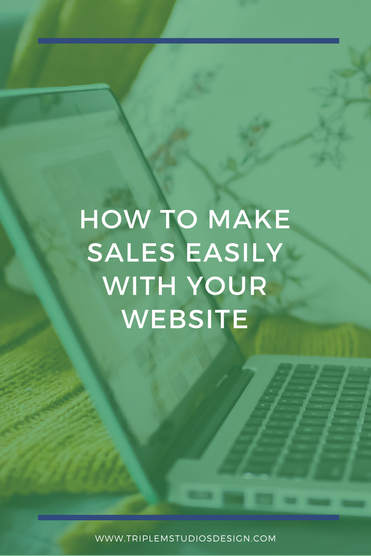 How To Make Sales Easily With Your Website