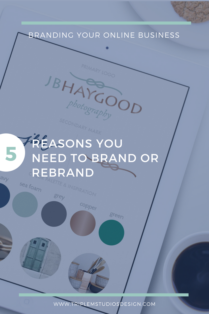 5 Reasons You Need to Brand or Rebrand Your Business
