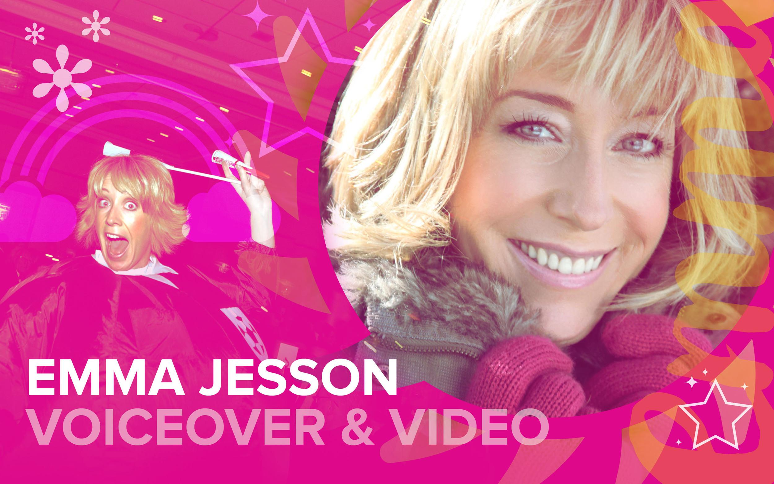 Emma Jesson Voiceover & Video