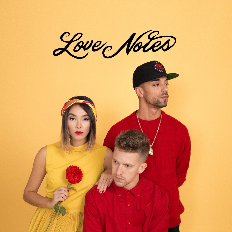 Love Notes2015 - Apple MusicSpotifySoundCloud
