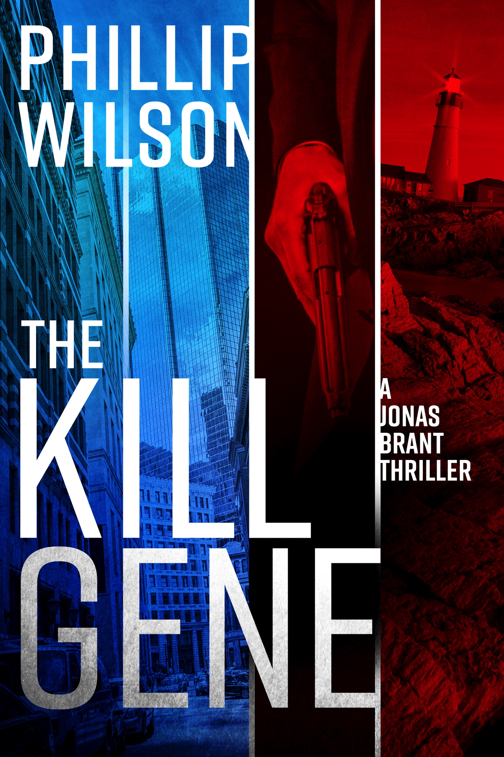 The Kill Gene - First in the Jonas Brant series of thrillers.