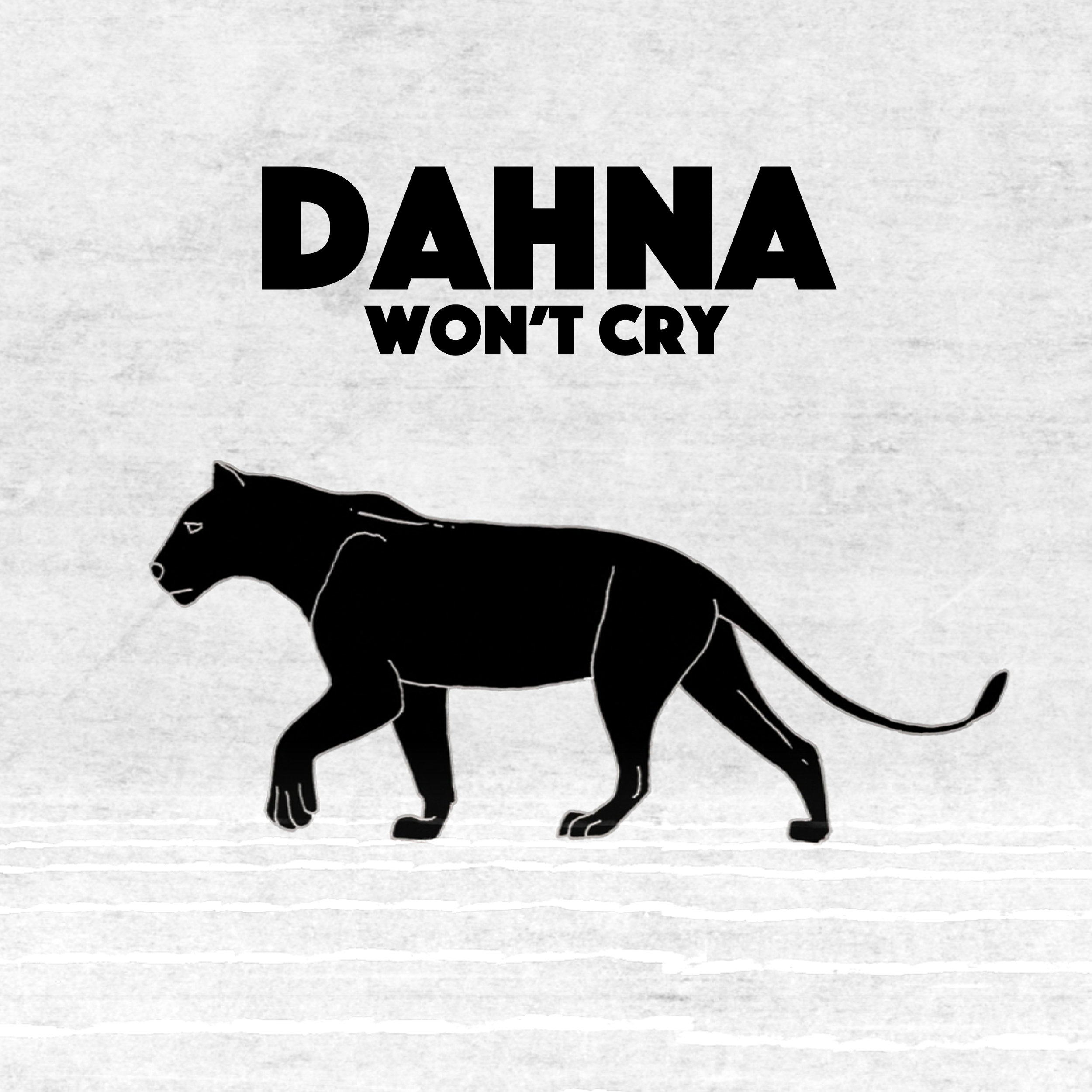 DAHNA - Won't Cry - Single