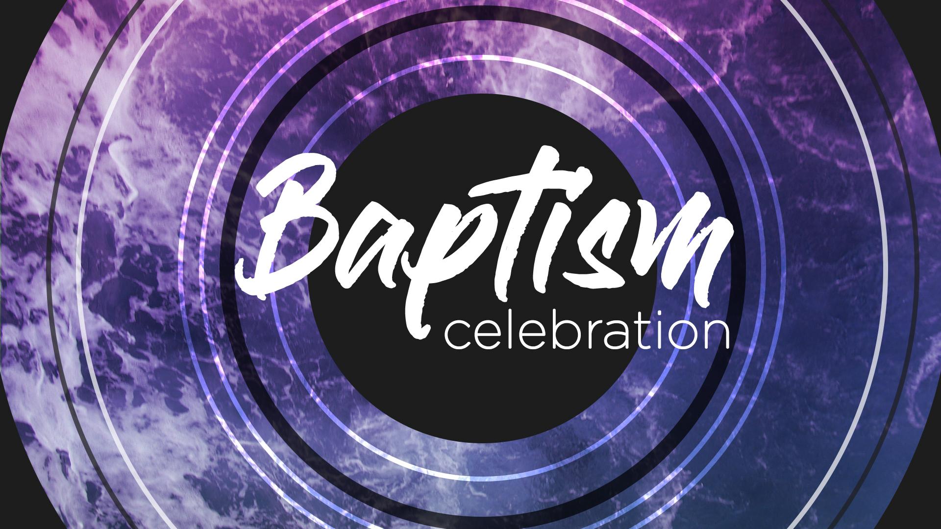 Baptism Celebration Screen.jpg