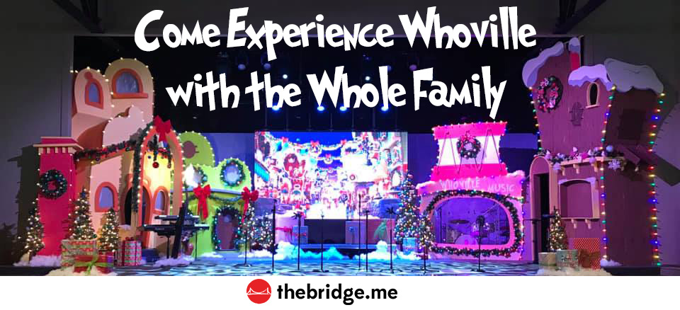 Come Experience Whoville.jpg