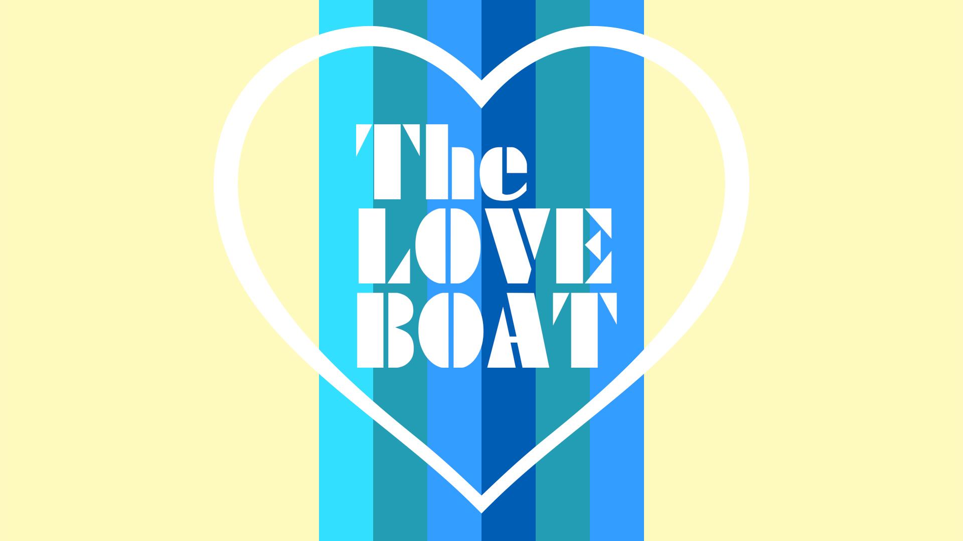 Love Boat Screen Graphic v2.jpg