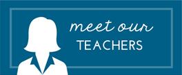 Meet Our Teachers