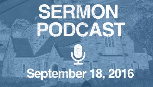 Sermon - September 18