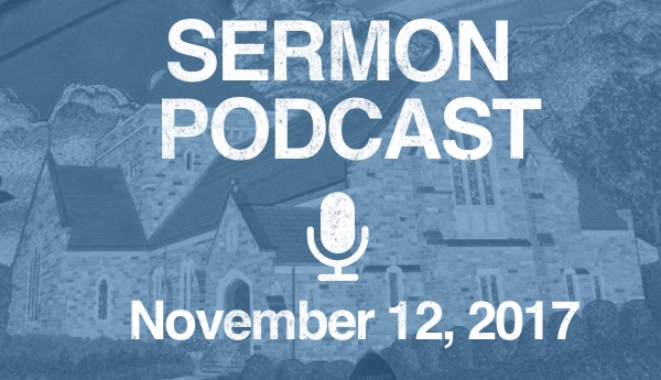 Sermon Podcast - November 12