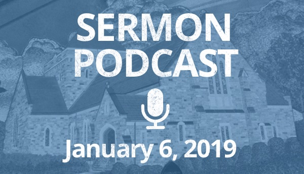 Podcast - January 6, 2019