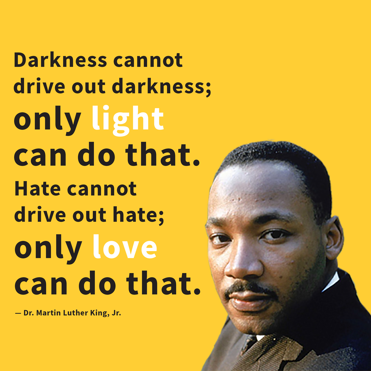 MLK-Jr.-Quote-Darkness-Light-Love.png