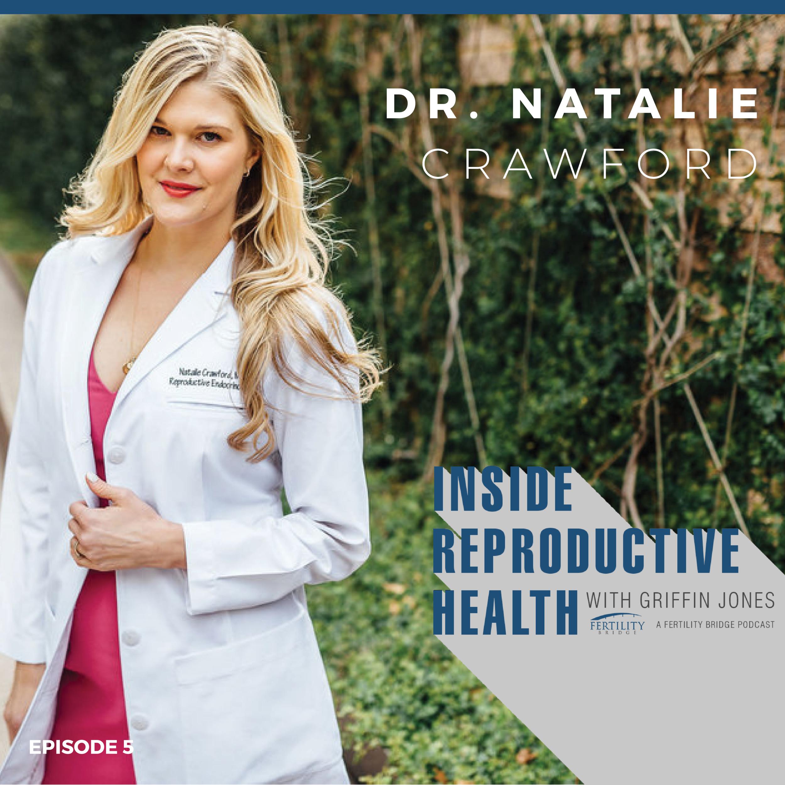 IRH Episode 5 Natalie Crawford MD.png
