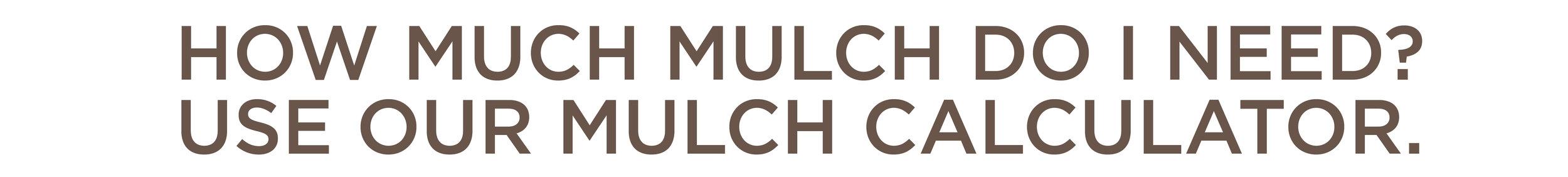 Calculate mulch delivery by the scoop (4 scoop minimum) online mulch calculator