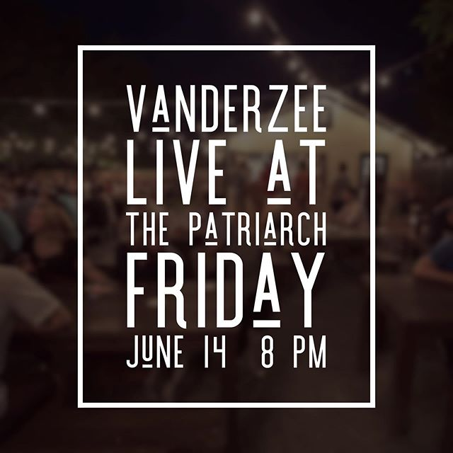 We're back @patriarchedmond this Friday at 8! #vanderzee #livemusic #edmondok