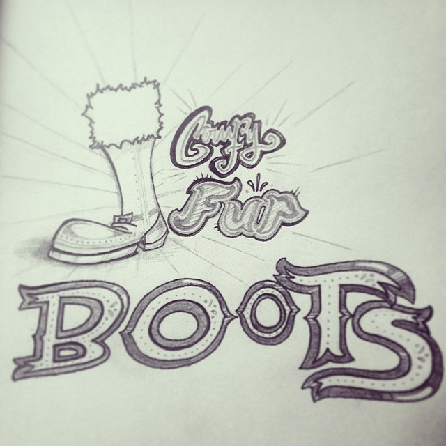 """Comfy Fur Boots. More process shots from """"The Ultimate Snow Day Survival Guide"""". #type #type365 #typeaddict #typography #thedesigntip #thedailytype #ilovemyjob #illustration #conceptart #design #graphicdesign #GratuitousType #artanddesign #art #zine #sketchoftheday #sketch365 #sketch4life #lettering #script #snowday"""