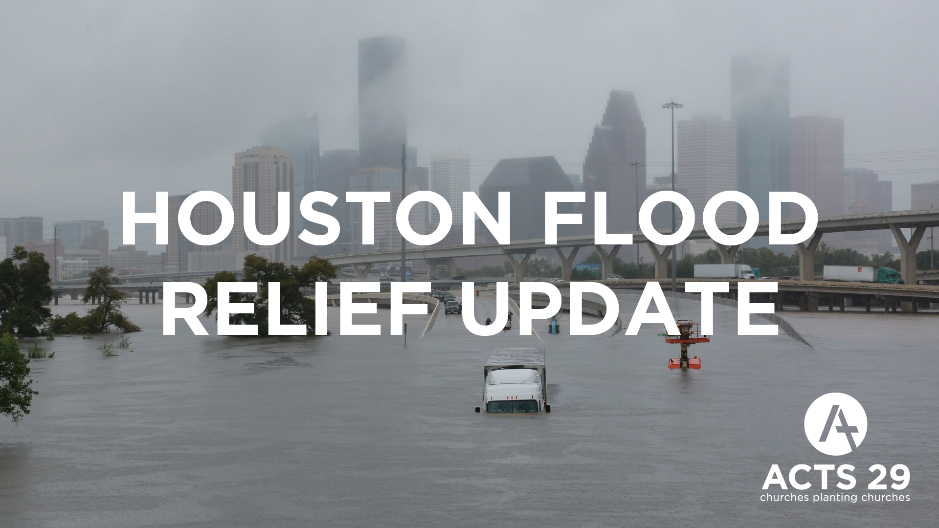 Houston Flood Relief Update    September 11th, 2017