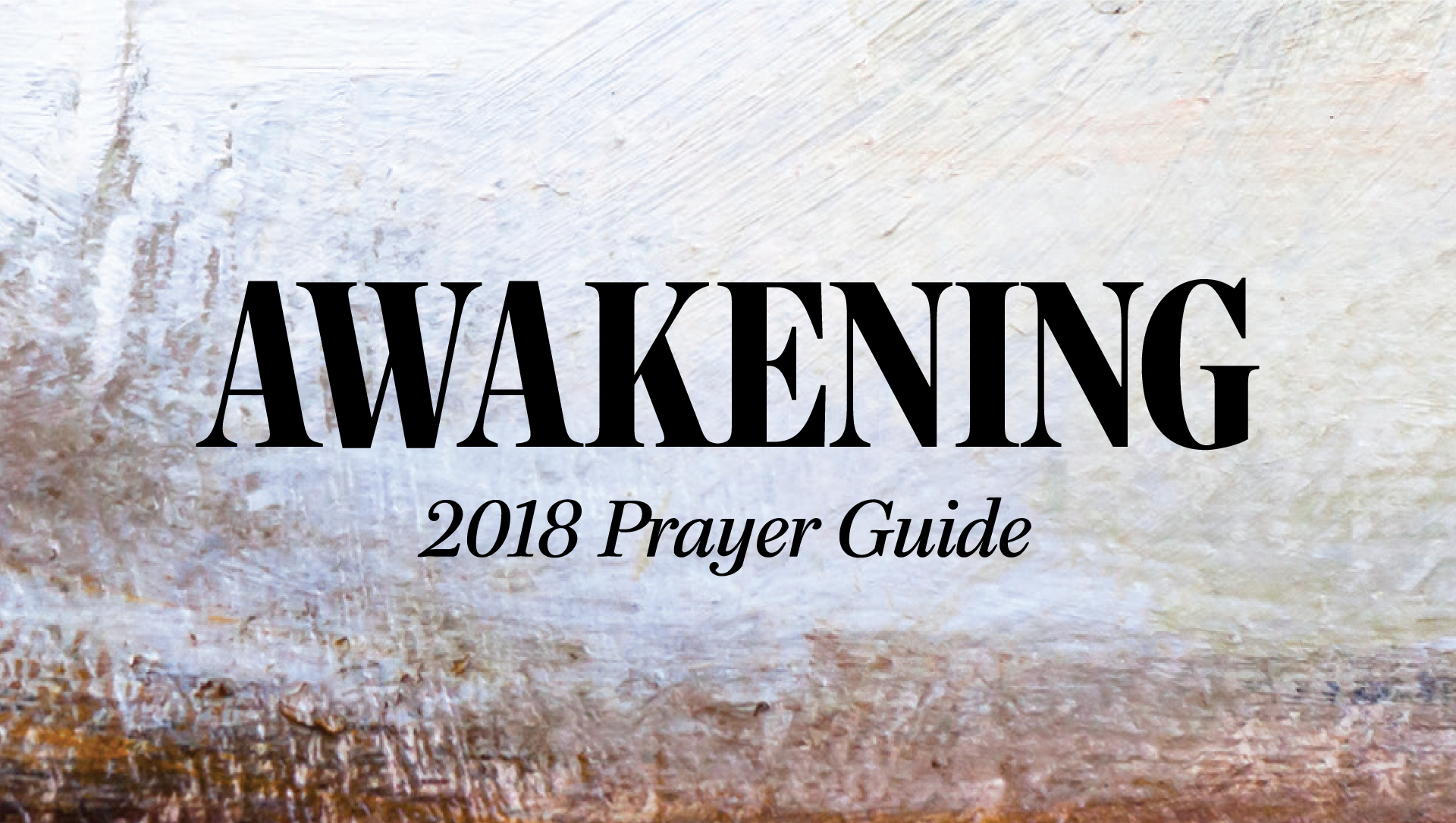 Pray for Awakening    January 30, 2018