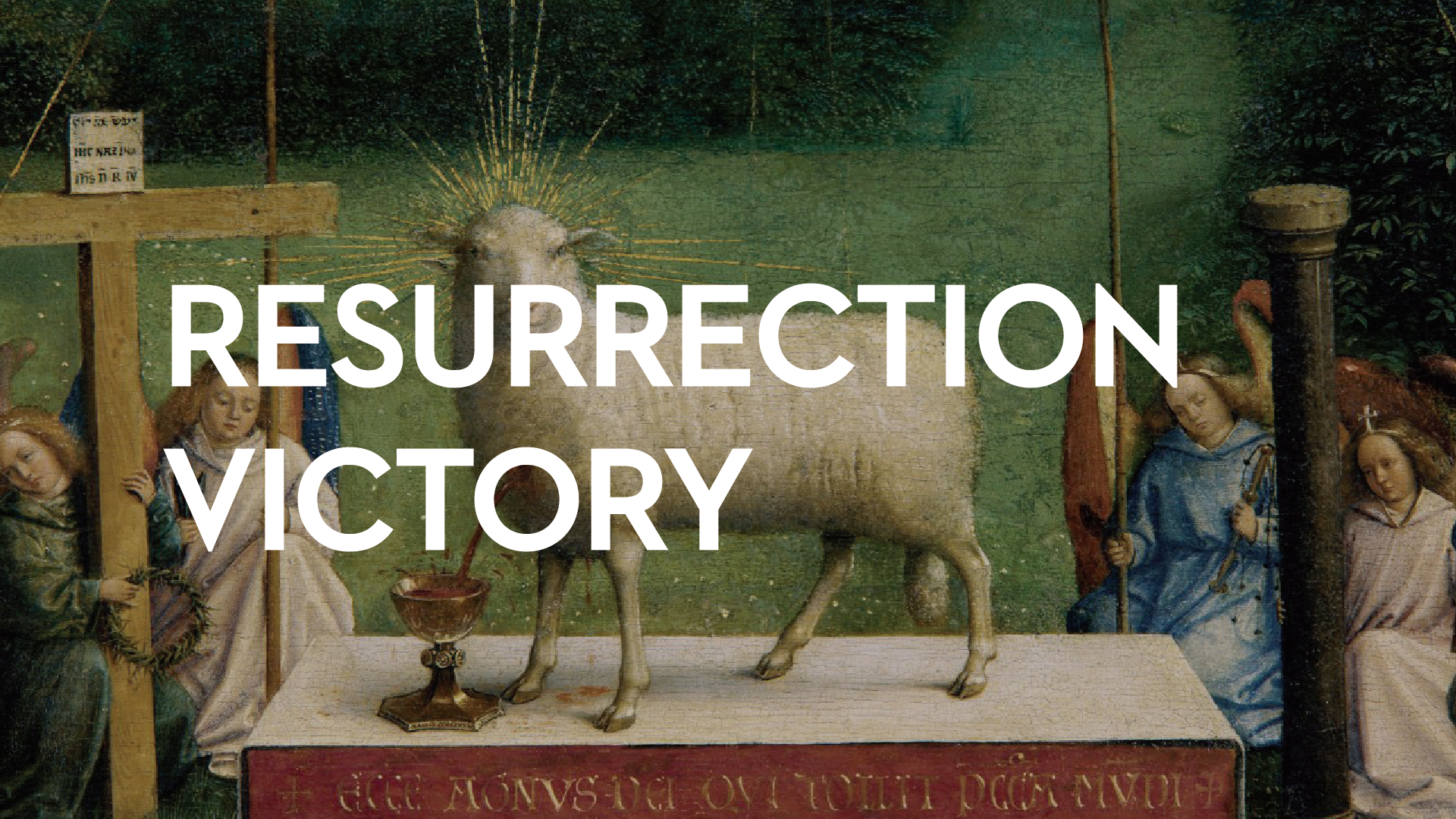 Resurrection Victory    April 19th, 2019