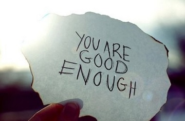 positive message that you are good enough