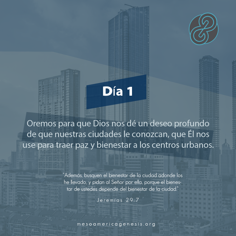 DIA 1 ESPAÑOL - 40 DIAS - MESOAMERICA GENESIS.png
