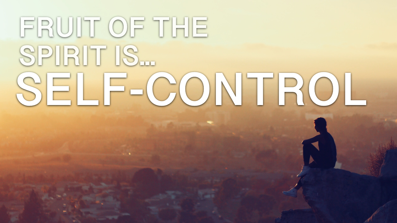 2019-03-11-The-Fruit-Of-The-Spirit-Is-Self-Control.png
