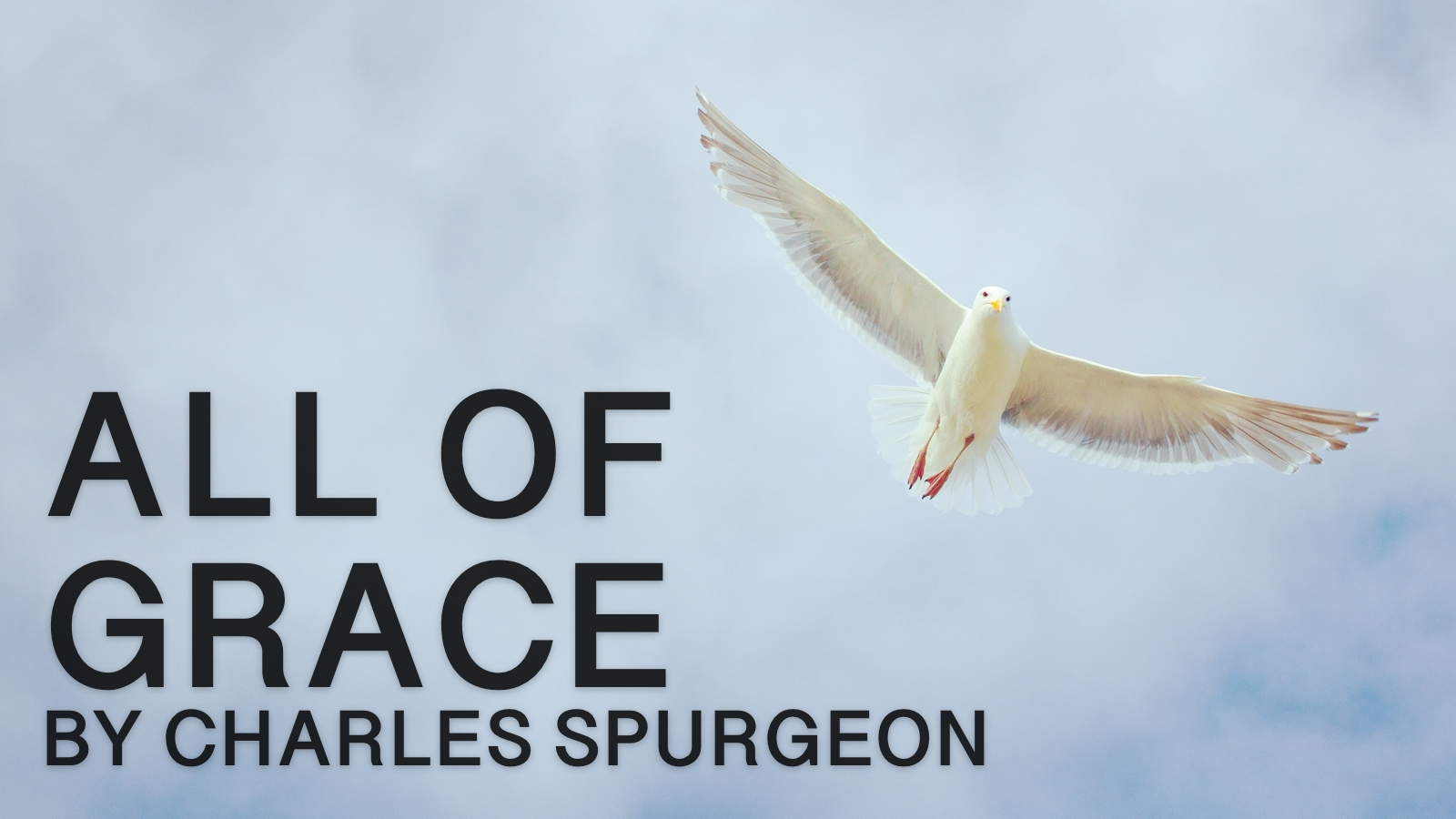 2019-04-22-All-of-Grace-by-Charles-Spurgeon.jpg