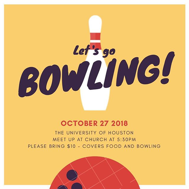 TONIGHT, We are going to bowl at the beautiful campus of the University of Houston!!! We are meeting up at church at 5:30pm so we can leave at 6:00pm!  Please bring $10 dollars and that covers food, bowling and bowling shoes.  If you can't pay the ten dollars it's okay, shoot us a DM and we'll work something out!  #yawoocougarfootball