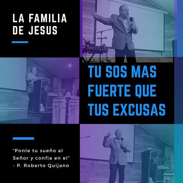 """Tu sos más fuerte que tus excusas! Nuestro querido Pastor Roberto Quijano nos compartía un mensaje hermoso que va en contra del espíritu de desánimo. """"Ponle tus sueños al Señor y confía en el""""-P. Quijano."""