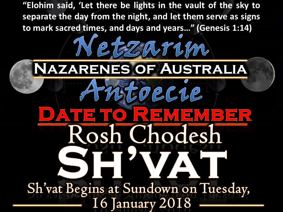 Rosh Chodesh   Sh'vat - Sundown Tuesday, 16 January 2018