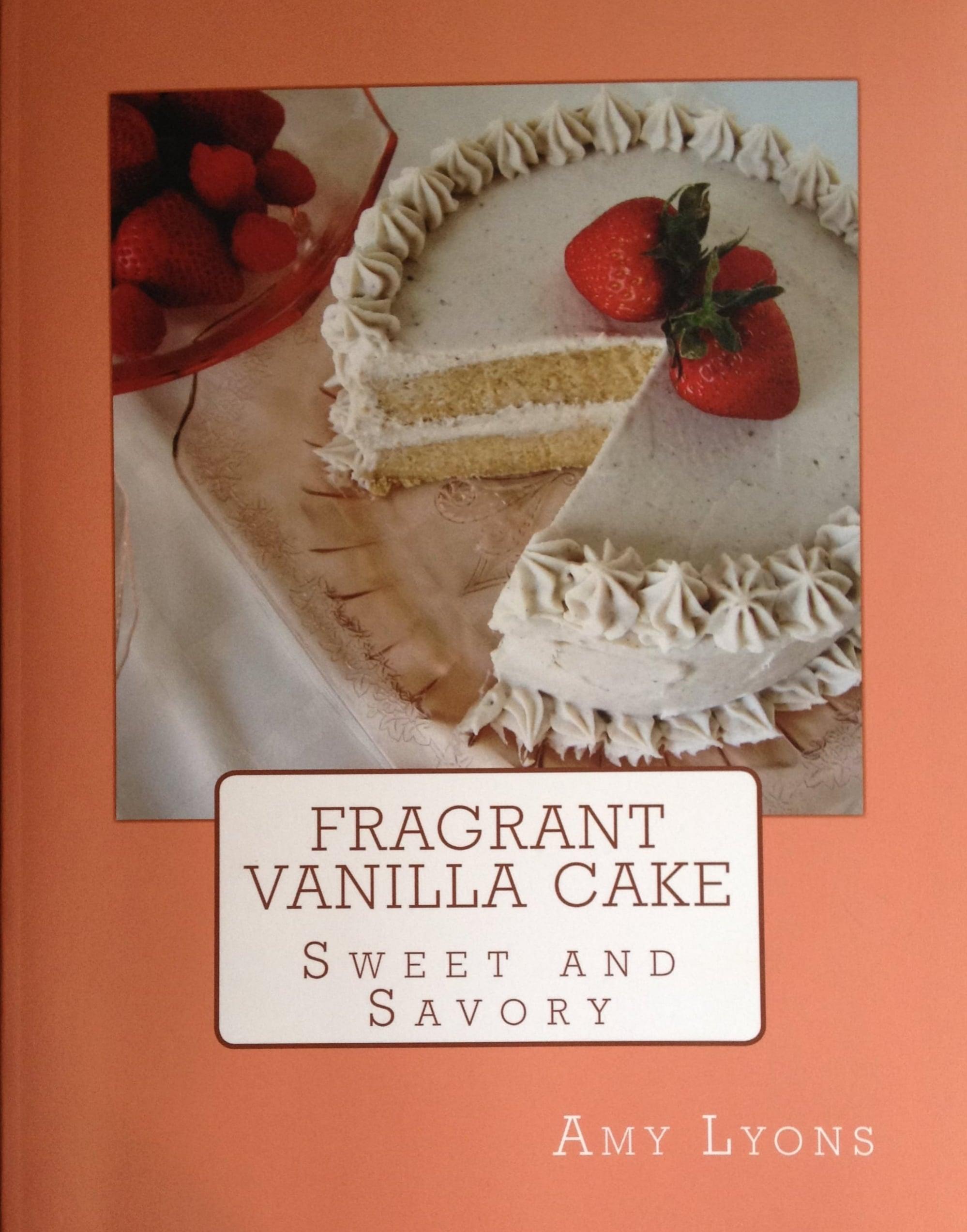 My Favorite Vegan Cookbooks! Fragrant Vanilla Cake.  www.tammyblomsterberg.com