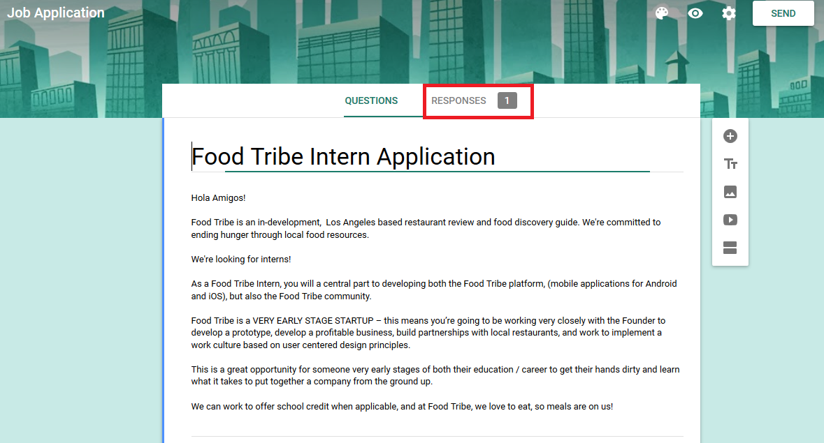Food Tribe's original internship application made via Google Forms. Note that Hailey's response was the only application 😂