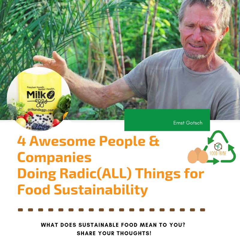 4 Awesome People Doing Radic(ALL) Things for Food Sustainability (2).png