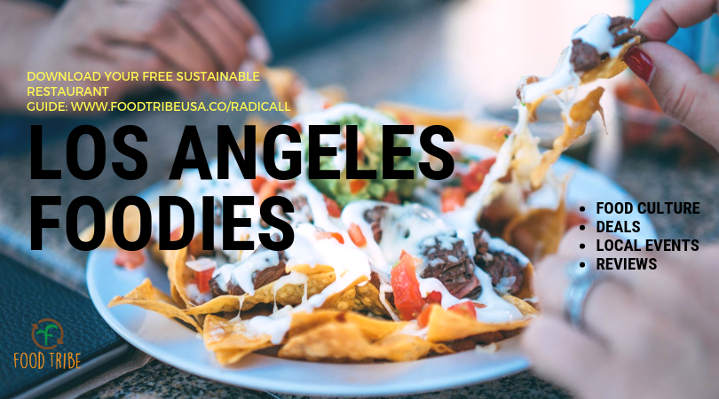 Request access to our community of Los Angeles foodies!
