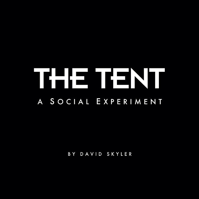 The Tent Project - A Social Experiment by: David Skyler. Follow us @thetentproject to find out where the tent will be over the next month! #thetentproject #gopro #filmshoot #spreadinglove #cantstopwontstop #gobigorgohome #innerchild