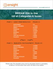 Ensight has created a summary checklist to familiarize you with the Categories and Issues addressed in Parts 1 and 2 of BREEAM USA In-Use.