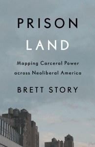 prison-land-by-brett-story.jpeg