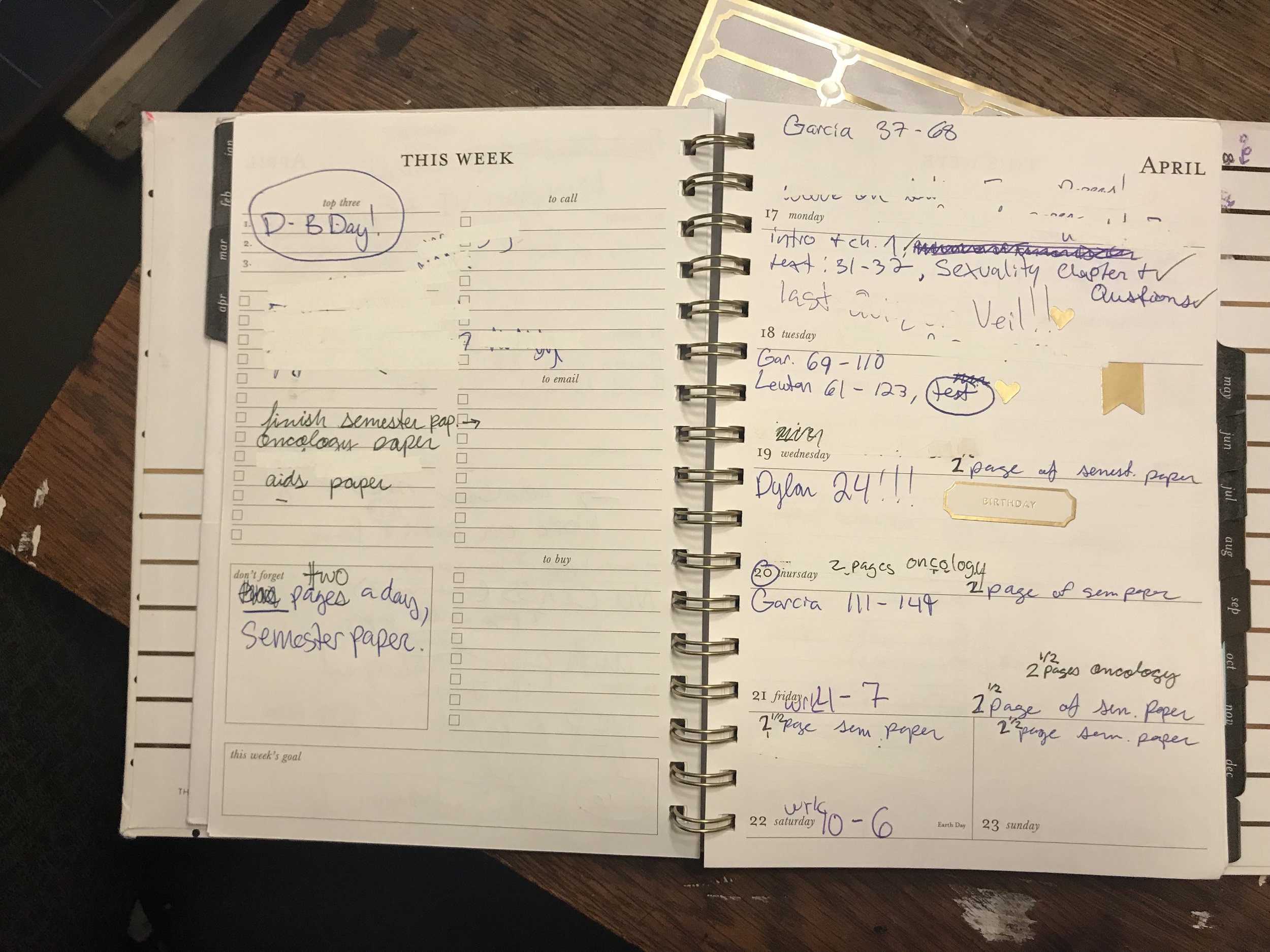 Here's an example of a weekly page, I used whiteout on tasks I completed early.